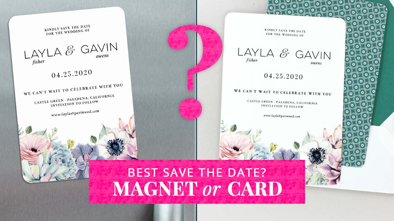 Magnet or Card for Your Save the Date?